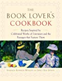 The Book Lover's Cookbook, Shaunda Kennedy Wenger and Janet Kay Jensen, 0345465008