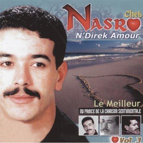 music cheb nasro ndirek amour
