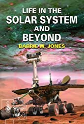Life in the Solar System and Beyond (Springer Praxis Books / Space Exploration)