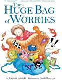 The Huge Bag of Worries: Board Book