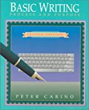 Basic Writing : Process and Purpose, Carino, Peter A., 0673992942