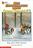 Winter Vacation (Baby-Sitters Club Super Special)
