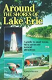 Around the Shores of Lake Erie, Donna Marchetti, 1881139220