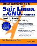 Sair Linux and GNU Certification Level II : Samba and Resource Sharing, Maginnis, James B., 0471405353
