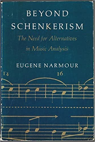 Book Beyond Schenkerism: The Need for Alternatives in Music Analysis by Eugene Narmour (1980-08-03)