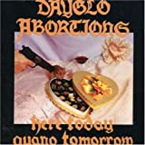 Here Today Guano Tomorrow by Dayglo Abortions (2001-04-17)