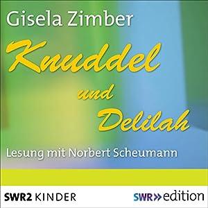 Knuddel und Delilah Hörbuch