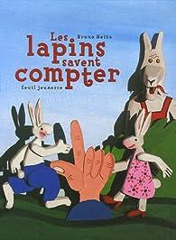 Les lapins savent compter par Bruno Heitz