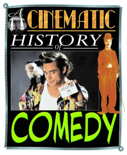 Comedy (A Cinematic History of.) ebook