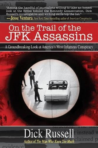 On The Trail Of The JFK Assassins: A Groundbreaking Look At ...