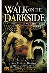 A Walk on the Darkside: Visions of Horror Mass Market Paperback