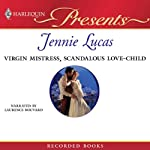 Virgin Mistress, Scandalous Love-Child | Jennie Lucas