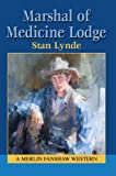 Marshal of Medicine Lodge, Stan Lynde, 0595336663