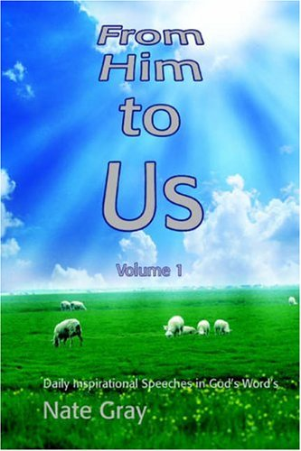 From Him to Us: Volume 1 PDF