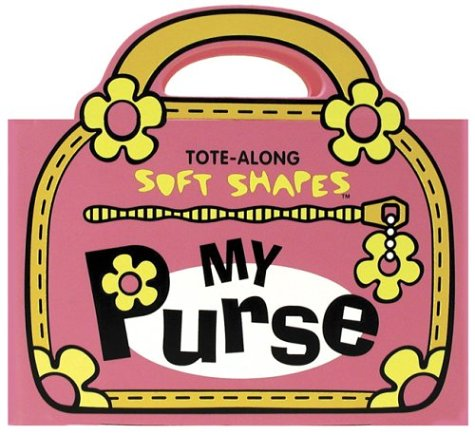 Download Tote-Along Soft Shapes: My Purse pdf