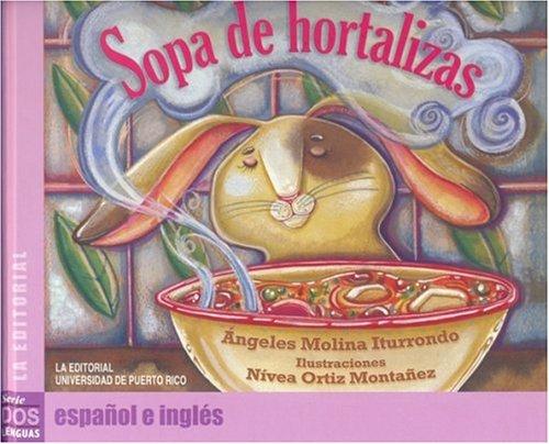Sopa de Hortalizas (Coleccion dos lenguas) (Spanish Edition)