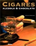 Cigares, alcools et chocolats