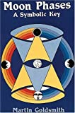 img - for Moon Phases: A Symbolic Key book / textbook / text book
