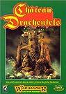 Château Drachenfels : Scénario de Warhammer par Pramas