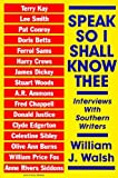 Speak So I Shall Know Thee, William J. Walsh, 1878086219