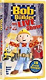 : Bob the Builder - The Live Show! [VHS]