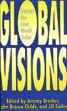 Global Visions, , 0896084604