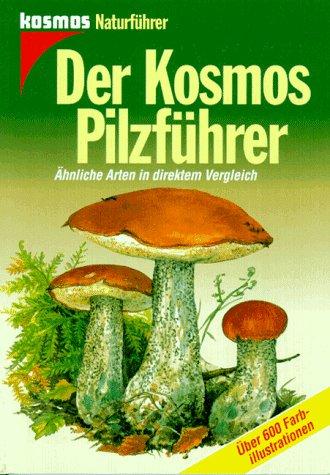Der Kosmos Pilzführer