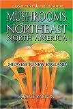 Mushrooms of Northeast North America, George Barron, 1551052016