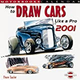 Mbi Cal How to Draw Cars Like a Pro 2001, Taylor, Thom, 0760308780