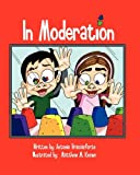In Moderation, Lessons for Children, 0982773900