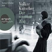 Der stumme Tod (Gereon Rath 2) | Volker Kutscher
