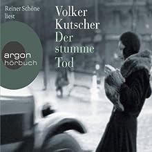 Der stumme Tod (Gereon Rath 2) Hörbuch von Volker Kutscher Gesprochen von: Reiner Schöne
