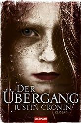 """Der Übergang: Band 1 der """"Passage-Trilogie"""" - Roman - (German Edition)"""