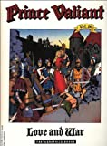 Prince Valiant, Vol. 16 : Love and War