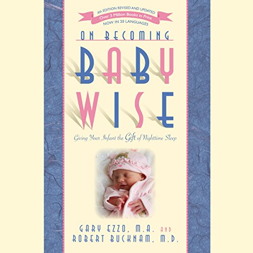 On Becoming Babywise: Giving Your Infant the Gift of Nighttime Sleep cover