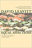 Equal Affections, David Leavitt, 0802135315