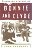 Strange History of Bonnie & Clyde