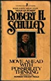 Move Ahead with Possibility Thinking, Robert H. Schuller, 0515060623