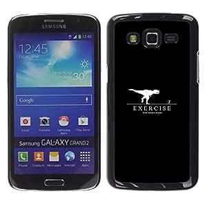 Stuss Case / Funda Carcasa protectora - Exercise Motivation T-Rex - Samsung Galaxy Grand 2