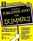 Microsoft Publisher 2000 for Dummies, Jim McCarter, 0764505254