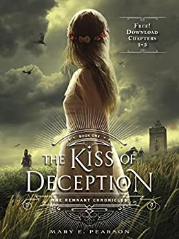 The Kiss of Deception, Chapters 1-5 por [Pearson, Mary E.]