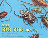 The Big Bug Book, Margery Facklam, 0316273899