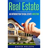Real Estate Investing: An Introduction to Real Estate Investing (Real Estate Investing, Real Estate Agent, Real Estate Finance)