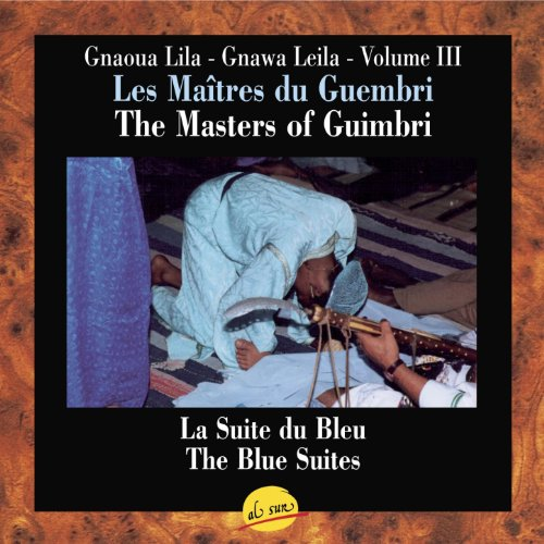 Les Maîtres du Guembri, Volume III, The Masters of Guimbri, Gnawa Leila