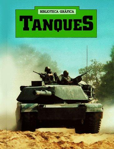 Tanques/Tanks (Biblioteca Grafica) (Spanish Edition) by Brand: Franklin Watts
