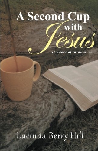 A Second Cup with Jesus: 52 weeks of inspiration