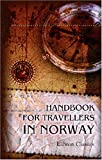 Handbook for Travellers in Norway : With Maps and Plans, W/O Author, 0543919927