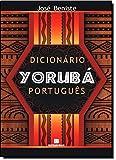 Dicionário Yorubá-Português (Em Portuguese do Brasil)