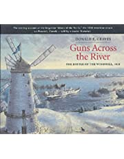Guns Across the River: The Battle of the Windmill, 1838