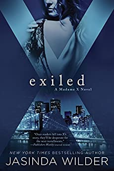 Exiled (A Madame X Novel) by [Wilder, Jasinda]